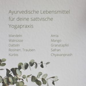 Eine Liste von ayurvedischen Lebensmitteln, die deine Yogapraxis unterstützen können.