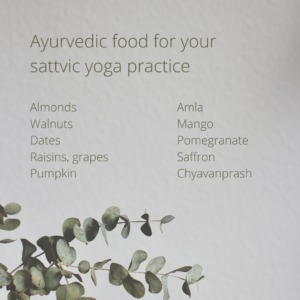 a list of ayurvedic food for your yoga practice